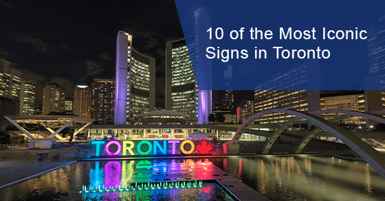 Iconic Signs in Toronto