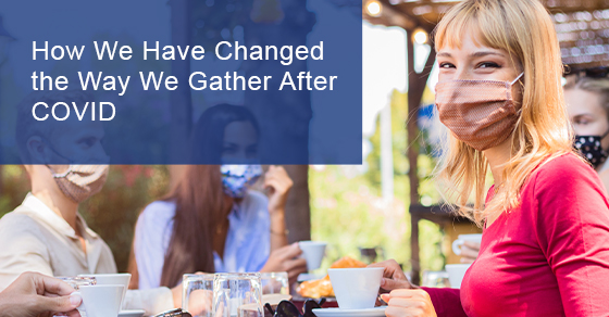Covid gathering changes before and after
